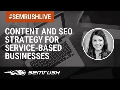 Content and SEO Strategy for Service-Based Businesses