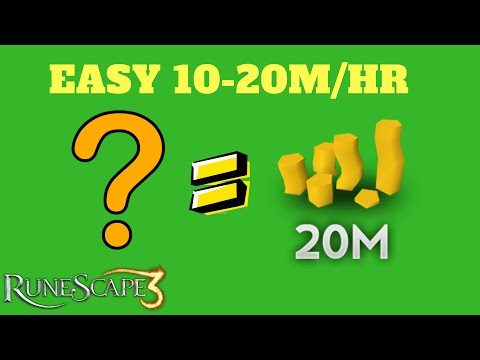 EASY Way I Make 10-20M/Hour Money Making Guide, Runescape 3 (2018)