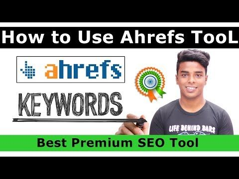 How to Use Ahrefs Tool – Best Premium SEO Tools [2019]