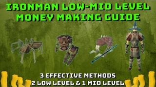 Ironman Low-Mid Level Money Making Guide! [Runescape 3] 3 Effective Methods