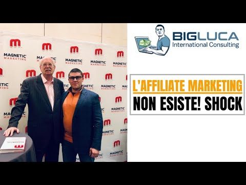 L'affiliate Marketing NON ESISTE! Shock!