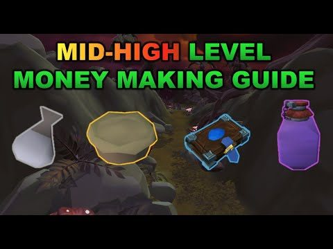 Mid-High Level Money Making Guide 2019 [RuneScape 3]