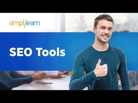SEO Tools | Best SEO Tools 2019 | SEO Tools For Website & YouTube | SEO Tutorial | Simplilearn