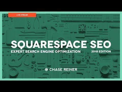 Squarespace SEO 2018 Expert Search Engine Optimization