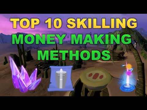 Top 10 Skilling Money Making Methods [RuneScape 3]