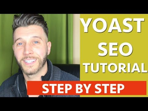 Yoast SEO Tutorial 2019 How To Set Up Yoast SEO Plugin On WordPress